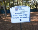 Graeme McDowell's 'Reserved for Past Champion' parking space.