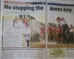 'No Stopping The Jones Boy' says Sydney's Daily Telegraph.